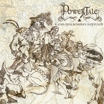 Power Tale - Seven Underground Kings
