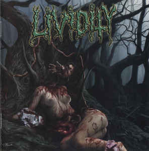 Lividity - Used, Abused, And Left For Dead