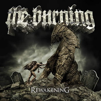 The Burning - Rewakening