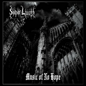 Shadar Logoth - Music of No Hope