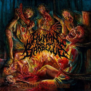 Human Barbecue - Cannibalistic Flesh Harvest