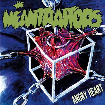 The Meantraitors - Angry Heart