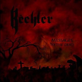 Beehler - Messages To The Dead