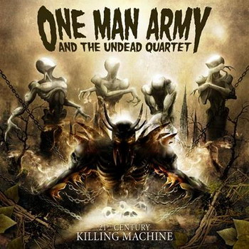 One Man Army and the Undead Quartet - 21th Century Killing Machine