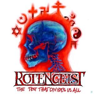 Rotengeist - The Test That Divides All