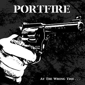 Portfire - At The Wrong Time