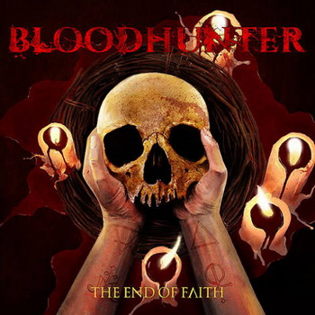 Bloodhunter - The End of Faith