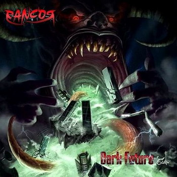 Rancor - Dark Future