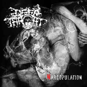 Deep Throat - Narcopulation