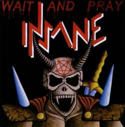 Insane - Wait And Pray