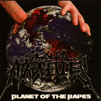 Sexual Atrocities - Planet Of The Rapes