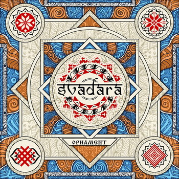 SvaDaRa - Ornament