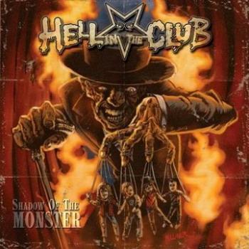 Hell In The Club - Shadow Of The Moster