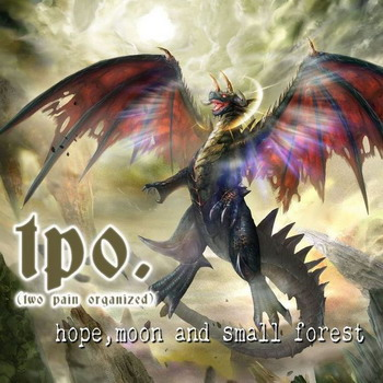 T.P.O. - Hope, Moon And Small Forest