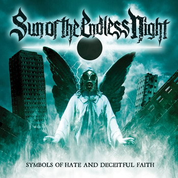 Sun Of The Endless Night - Symbols Of Hate And Deceitful Faith