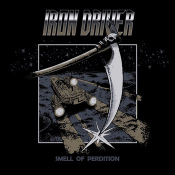 Iron Driver - Smell Of Perdition