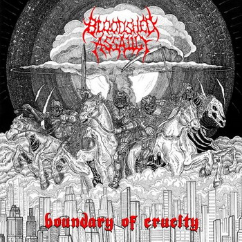 Bloodshed Assault - Boundary of Cruelty