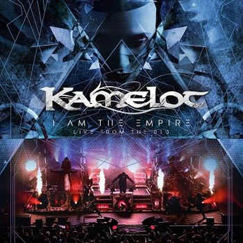 Kamelot - I Am The Empire Live From The 013