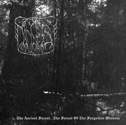 The_True_Nihilist-The_Ancient_Forest..._The_Forest_Of_The_Forgotten_Wisdom